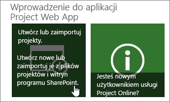 Tworzenie lub importowanie projektów