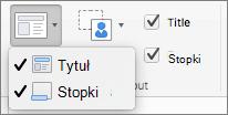 Zrzut ekranu przedstawia tytułu i stopek dostępne opcje w grupie Układ wzorca.