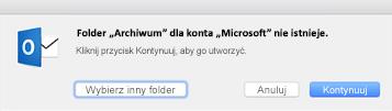 Ta wiadomość jest wyświetlana, gdy po raz pierwszy użyjesz przycisku Archiwizuj w programie Outlook 2016 dla komputerów Mac