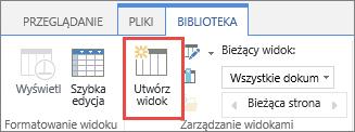 Przycisk Utwórz widok biblioteki programu SharePoint na wstążce.