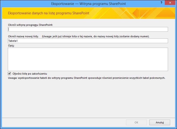 Określ witrynę programu SharePoint, aby wyeksportować tabelę lub zapytanie programu Access.