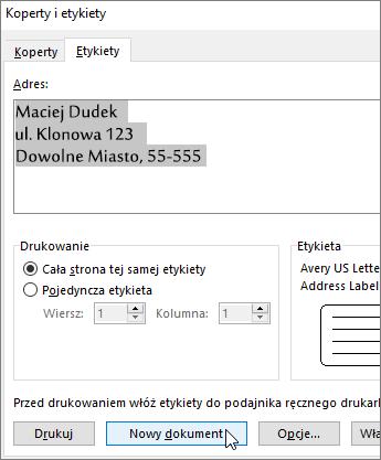 Zaktualizuj zawartość pola Adres w oknie dialogowym Koperty i etykiety, a następnie wybierz pozycję Nowy dokument.