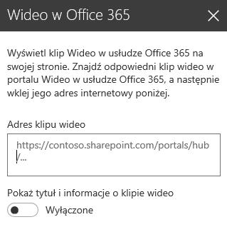 Zrzut ekranu przedstawiający okno dialogowe adresu klipu wideo z usługi Office 365 w programie SharePoint.