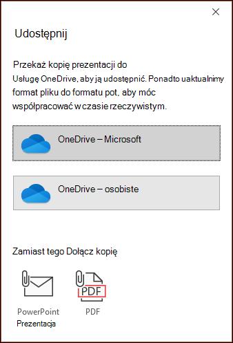 Okno dialogowe udostępnianie w programie PowerPoint oferujące możliwość przekazania pliku do chmury firmy Microsoft, aby można było go łatwo udostępnić.