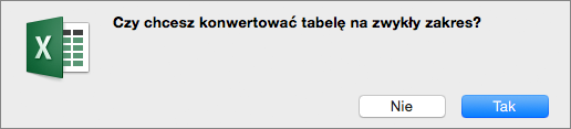 Komunikat z potwierdzeniem konwertowania tabeli na zwykły zakres