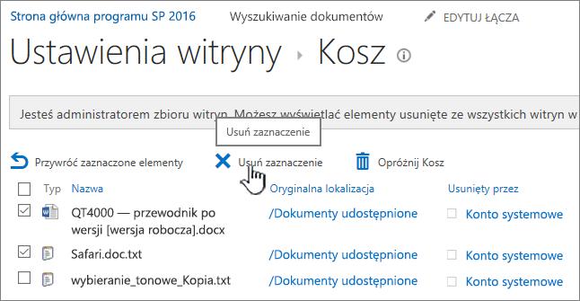 Wyróżnionym przyciskiem Usuń strony Kosz 2016 programu SharePoint