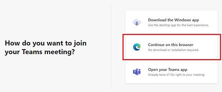 Dołączanie do rezerwacji z pulpitu — opcje do dołączania — wybierz pozycję Kontynuuj w tej przeglądarce