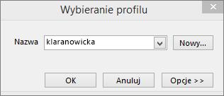 Okno dialogowe Wybieranie profilu z nazwą nowego profilu