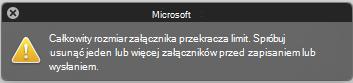 Komunikat o błędzie podczas załącznik jest zbyt duży, aby wysłać
