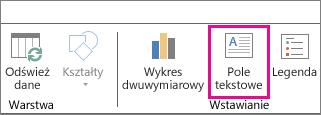 Przycisk Pole tekstowe na karcie Narzędzia główne dodatku Power Map