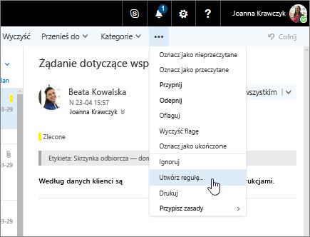 Zrzut ekranu przedstawiający wiadomość e-mail z wybraną pozycją Więcej poleceń > Utwórz regułę.