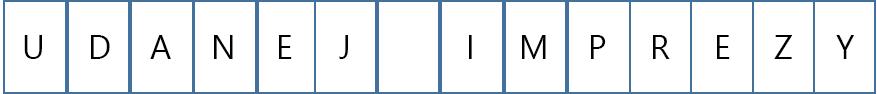 W przypadku tego transparentu na każdą stronę przypada jedna litera.