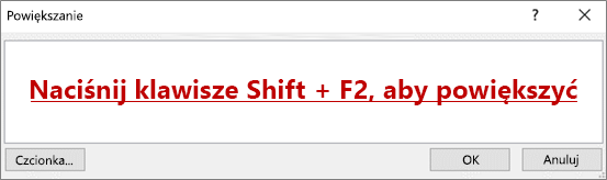 """Okno dialogowe powiększenia z tekstem """"Naciśnij klawisze Shift + F2, aby powiększyć"""""""