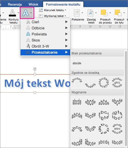 Karta Formatowanie kształtu z wyróżnioną opcją Efekty tekstowe.
