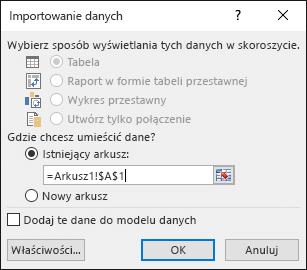 W oknie dialogowym Importowanie danych wybierz opcję umieszczenia danych w istniejącym arkuszu, która jest ustawieniem domyślnym, lub w nowym arkuszu