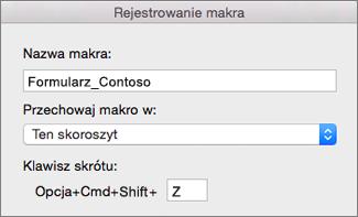 Formularz rejestrowania makra w programie Excel dla komputerów Mac