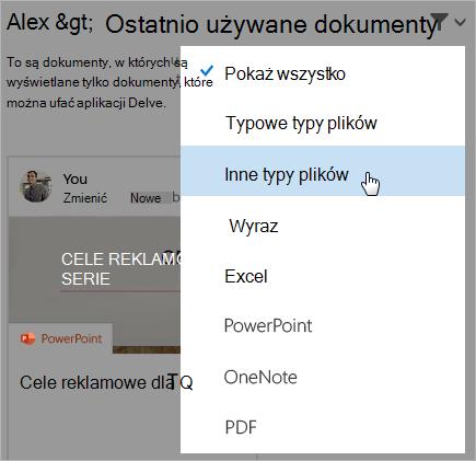Zrzut ekranu przedstawiający stronę ostatnio używanych dokumentów z otwartą listą filtrów.