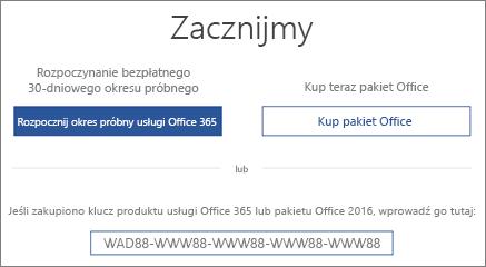 """Pokazuje ekran """"Zacznijmy"""", który wskazuje, że wersja próbna usługi Office 365 znajduje się na tym urządzeniu"""
