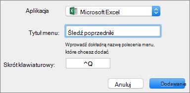 Przykład niestandardowego skrótu klawiaturowego pakietu Office 2016 dla komputerów Mac