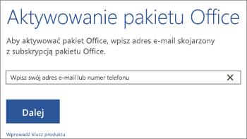 Pokazuje okno dialogowe Aktywuj, w którym można zalogować się w celu aktywowania pakietu Office