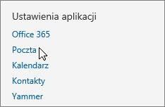 """Zrzut ekranu przedstawiający sekcję """"Ustawienia Twojej aplikacji"""" okna Ustawienia w aplikacji Outlook Web App, z kursorem wskazującym opcję Poczta."""