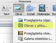 Na karcie Narzędzia główne na wstążce w obszarze Wstawianie kliknij pozycję Obraz > Obraz z pliku.