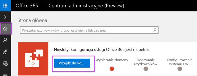 Konfigurowanie centrum administracyjnego usługi Office 365