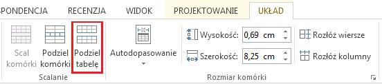 Opcja Podział tabeli na karcie UKŁAD.