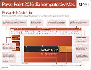 Przewodnik Szybki start dla programu PowerPoint 2016 dla komputerów Mac