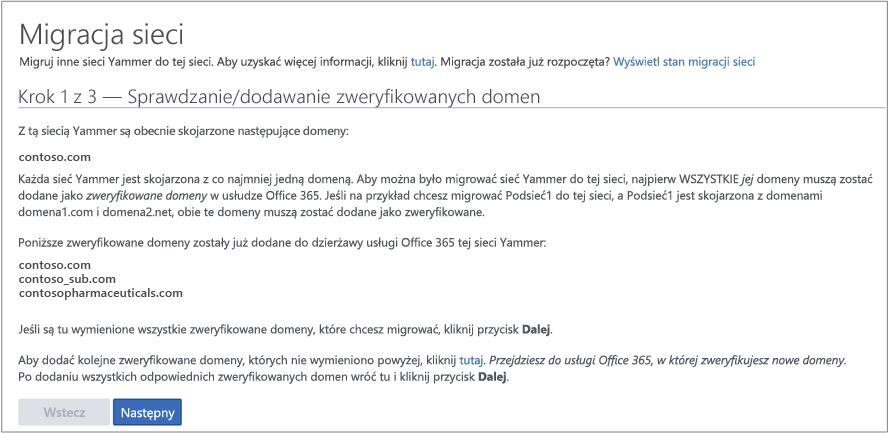 Zrzut ekranu przedstawiający krok 1 z 3 — sprawdzanie/dodawanie zweryfikowanych domen przed migrowaniem sieci Yammer
