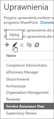 Pokazuje wybraną rolę Użytkownik zapewniania ochrony usługi, a dalej wybraną ikonę edycji.