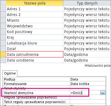 Ustawianie wartości domyślnej pola typu Data/godzina w tabeli programu Access.