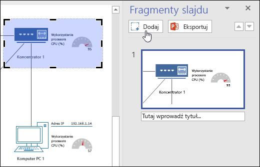 Zrzut ekranu przedstawiający okienko Fragmenty slajdu w programie Visio. Przycisk Dodaj w momencie kliknięcia.