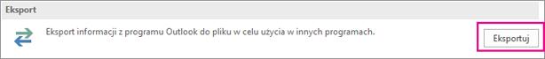 Na stronie Zaawansowane wybierz pozycję Eksportuj.