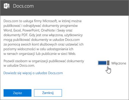 Umieść suwak na pozycji Włączone, aby zezwolić użytkownikom w Twojej organizacji na publikowanie w witrynie Docs.com