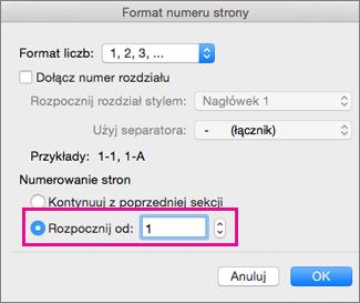 W oknie dialogowym Format numeru strony dla ustawienia Rozpocznij od jest wybrana wartość 1.