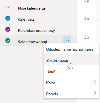 Zrzut ekranu przedstawiający menu kontekstowe kalendarza z wybranym poleceniem Zmień Nazwę