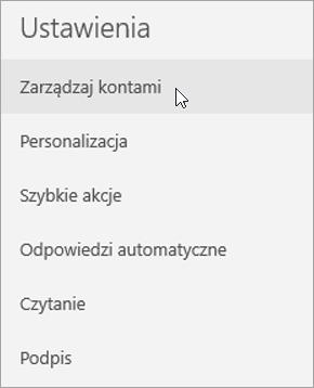 Pokazuje wybieranie pozycji Zarządzaj kontami w menu ustawień aplikacji Poczta