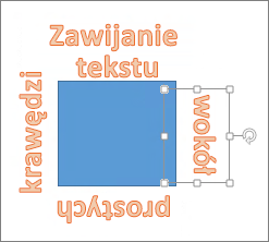 Dodawanie obiektu WordArt wokół kształtu z prostymi krawędziami