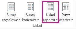 Przycisk Układ raportu na karcie Projektowanie