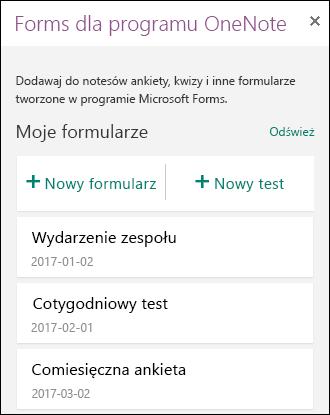 Pokazuje listę formularzy i testów w panelu Forms dla programu OneNote.