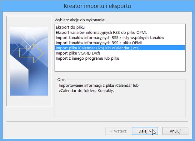 Wybieranie pozycji Import pliku iCalendar lub vCalendar.