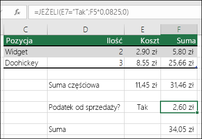 """Formuła w komórce F7: JEŻELI(E7=""""Tak"""";F5*0,0825;0)"""