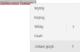 Zaznaczony tekst w języku francuskim z wyświetlonym menu kontekstowym do ustawiania języka.