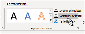 Zaznaczona opcja Kontury tekstu Style tekstu WordArt