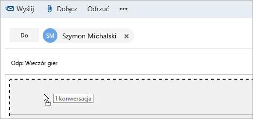 Zrzut ekranu przedstawiający wiadomość przeciąganą do okienka Redagowanie