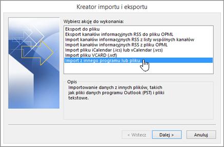 Kreator importu i eksportu — Import z innego programu lub pliku