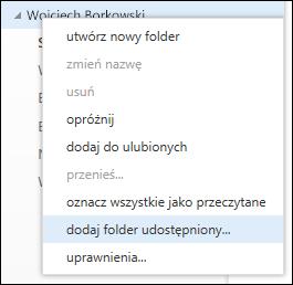 Opcja Dodaj folder udostępniony w menu wyświetlanym po kliknięciu prawym przyciskiem myszy w aplikacji Outlook Web App