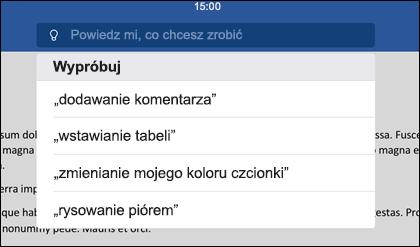 Używając naturalnego języka, poinformuj narzędzie Powiedz mi, co chcesz zrobić.