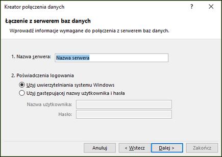 Kreator połączenia danych > Połącz z serwerem